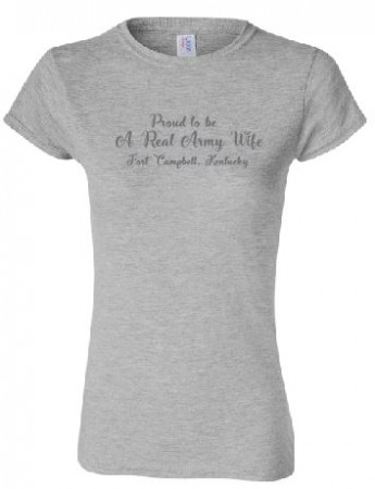 Proud to be A Real Army Wife, Fort Campbell, KY Ladies Scoop Neck Tee